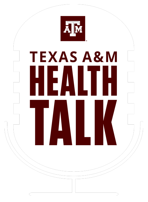 Texas A&M Health Talk